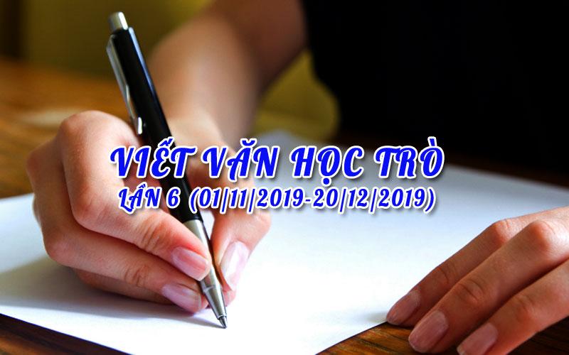 viet van hoc tro lan 6 - Cuộc thi Viết văn học trò lần 6